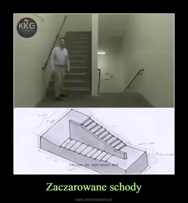 Zaczarowane schody –