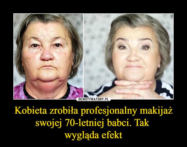 Kobieta zrobiła profesjonalny makijaż swojej 70-letniej babci. Tak wygląda efekt –