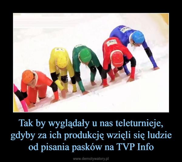 Tak by wyglądały u nas teleturnieje, gdyby za ich produkcję wzięli się ludzie od pisania pasków na TVP Info –