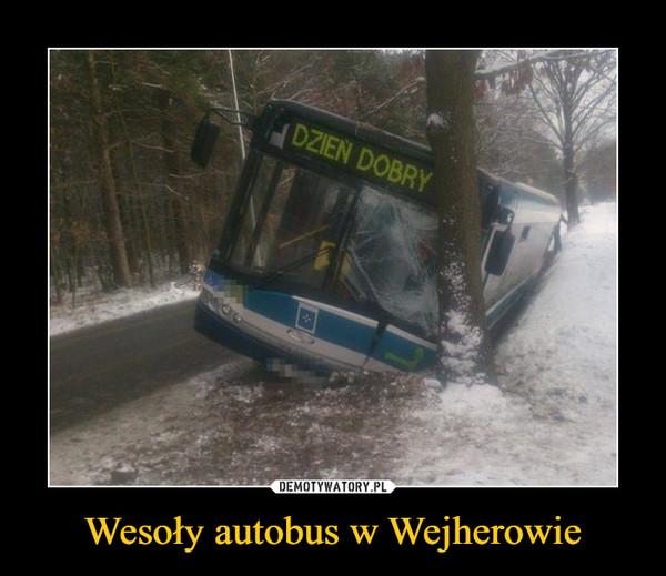 Wesoły autobus w Wejherowie –  Dzień dobry