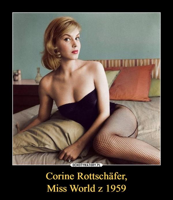 Corine Rottschäfer,Miss World z 1959 –