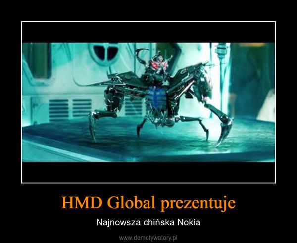 HMD Global prezentuje – Najnowsza chińska Nokia