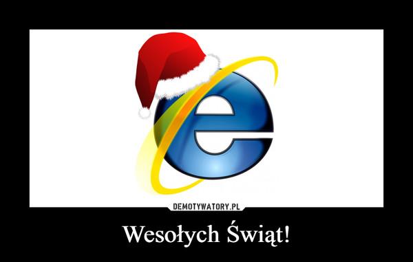 Wesołych Świąt! –