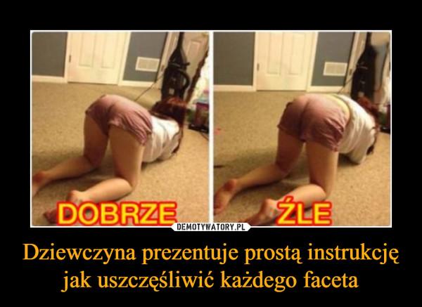 Dziewczyna prezentuje prostą instrukcję jak uszczęśliwić każdego faceta –