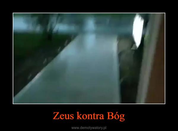 Zeus kontra Bóg –