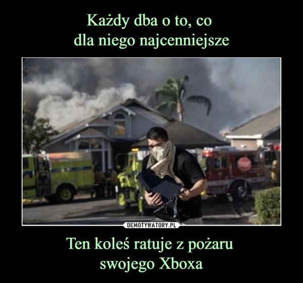Ten koleś ratuje z pożaru swojego Xboxa –