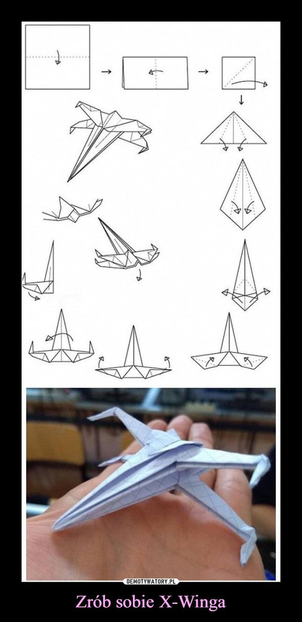 Zrób sobie X-Winga –