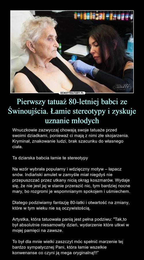 Pierwszy tatuaż 80-letniej babci ze Świnoujścia. Łamie stereotypy i zyskuje uznanie młodych