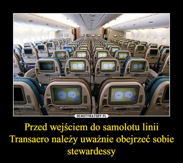 Przed wejściem do samolotu linii Transaero należy uważnie obejrzeć sobie stewardessy –