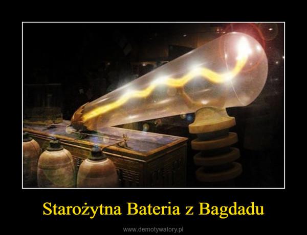 Starożytna Bateria z Bagdadu –