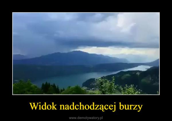 Widok nadchodzącej burzy –