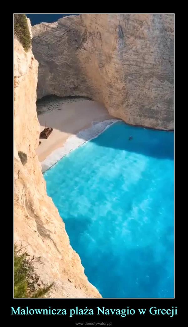 Malownicza plaża Navagio w Grecji –