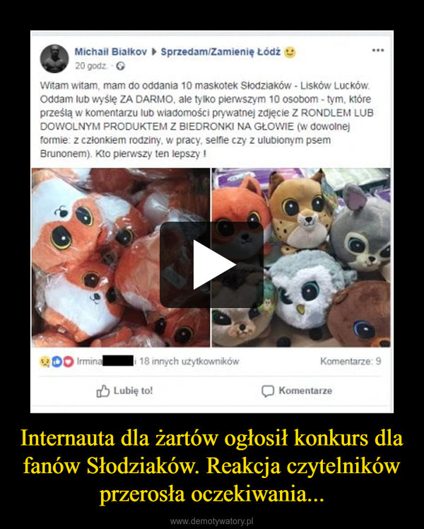 Internauta dla żartów ogłosił konkurs dla fanów Słodziaków. Reakcja czytelników przerosła oczekiwania... –