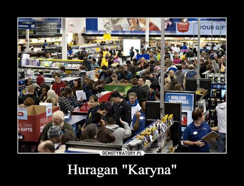 "Huragan ""Karyna"""