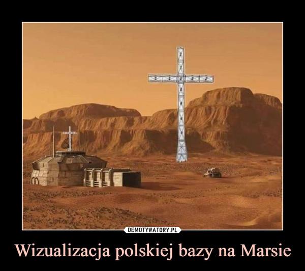 Wizualizacja polskiej bazy na Marsie –