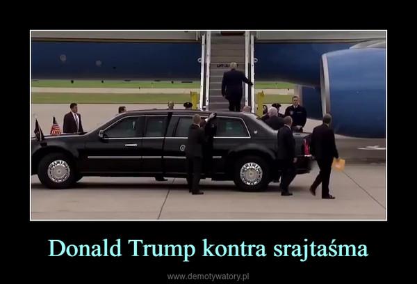Donald Trump kontra srajtaśma –