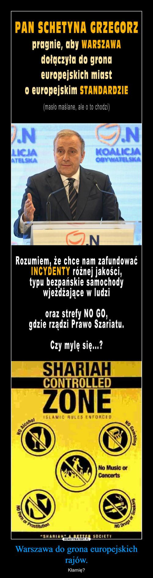 Warszawa do grona europejskich rajów.