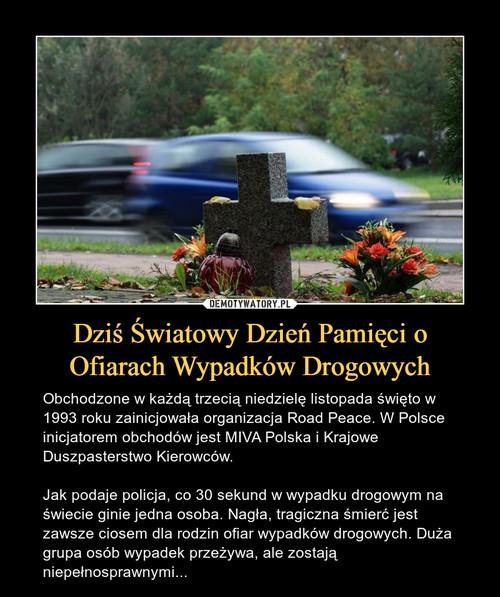 Dziś Światowy Dzień Pamięci o Ofiarach Wypadków Drogowych