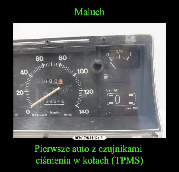 Pierwsze auto z czujnikami ciśnienia w kołach (TPMS) –