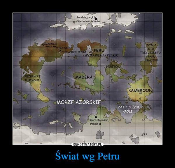 Świat wg Petru –