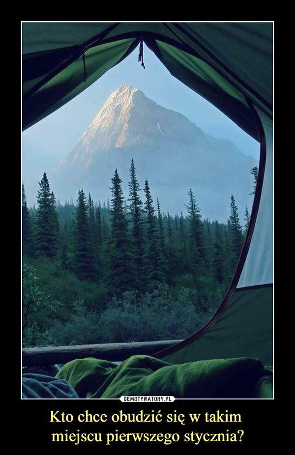 Kto chce obudzić się w takim miejscu pierwszego stycznia? –