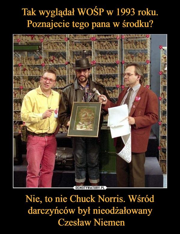 Nie, to nie Chuck Norris. Wśród darczyńców był nieodżałowany Czesław Niemen –