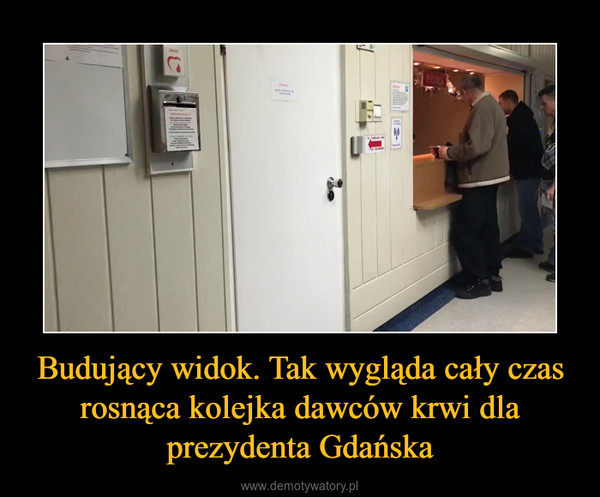 Budujący widok. Tak wygląda cały czas rosnąca kolejka dawców krwi dla prezydenta Gdańska –