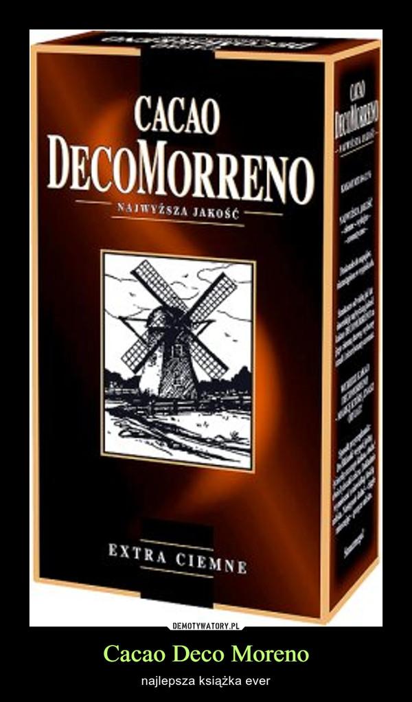 Cacao Deco Moreno – najlepsza książka ever