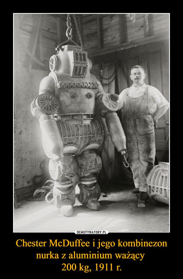 Chester McDuffee i jego kombinezon nurka z aluminium ważący 200 kg, 1911 r. –