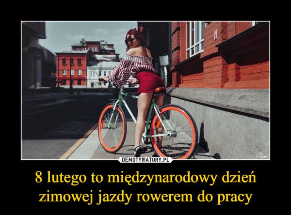 8 lutego to międzynarodowy dzień zimowej jazdy rowerem do pracy –