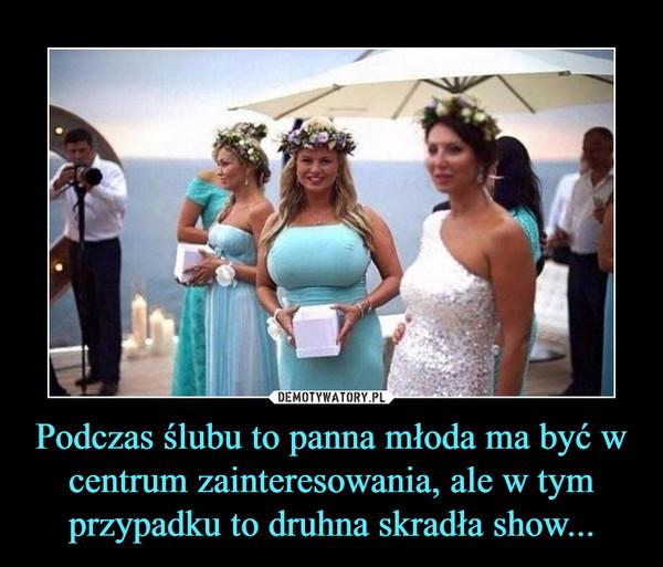 Podczas ślubu to panna młoda ma być w centrum zainteresowania, ale w tym przypadku to druhna skradła show... –