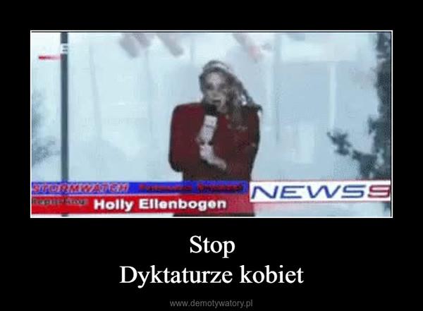 StopDyktaturze kobiet –