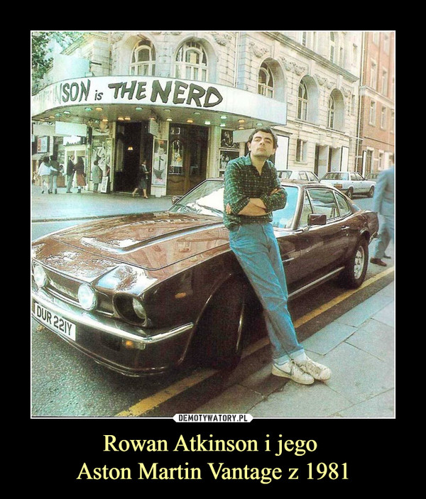Rowan Atkinson i jego Aston Martin Vantage z 1981 –