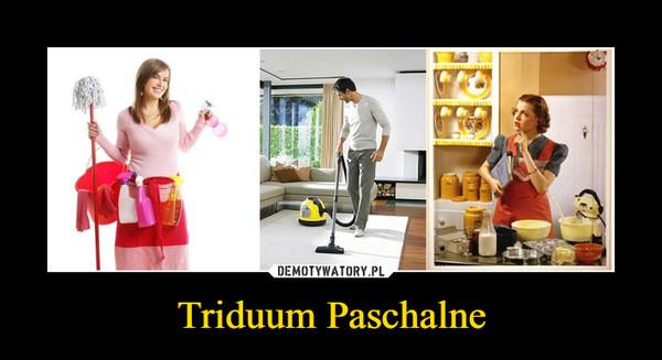 Triduum Paschalne –