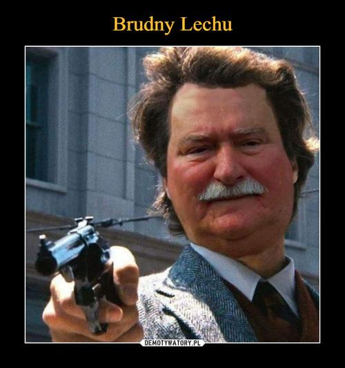 Brudny Lechu