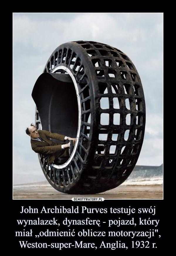 """John Archibald Purves testuje swój wynalazek, dynasferę - pojazd, który miał """"odmienić oblicze motoryzacji"""", Weston-super-Mare, Anglia, 1932 r. –"""