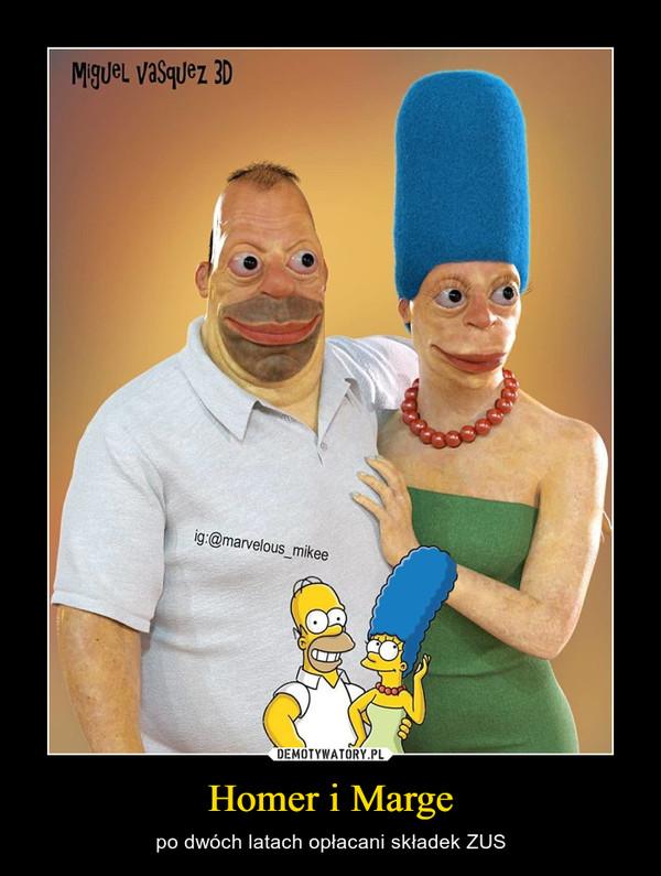 Homer i Marge – po dwóch latach opłacani składek ZUS