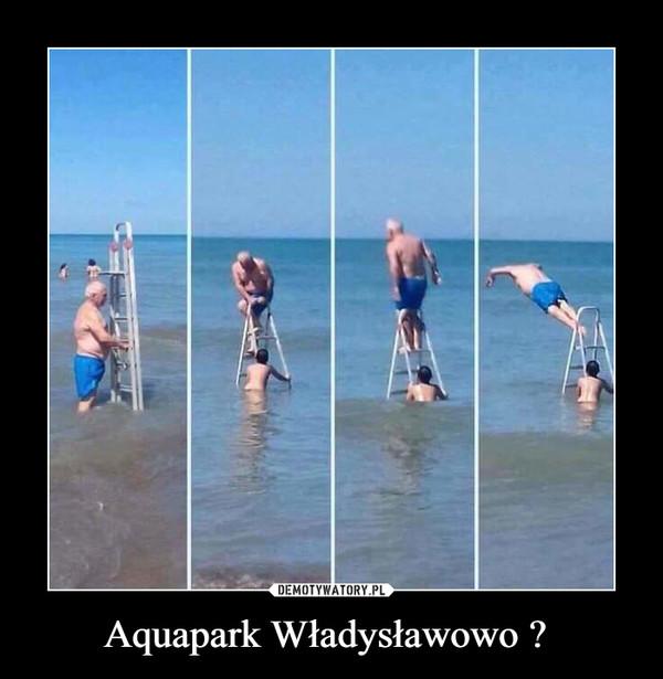 Aquapark Władysławowo  –