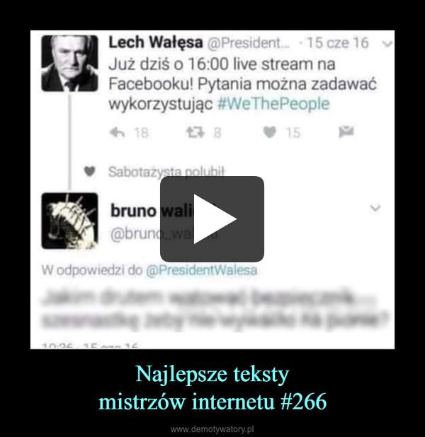 Najlepsze tekstymistrzów internetu #266 –