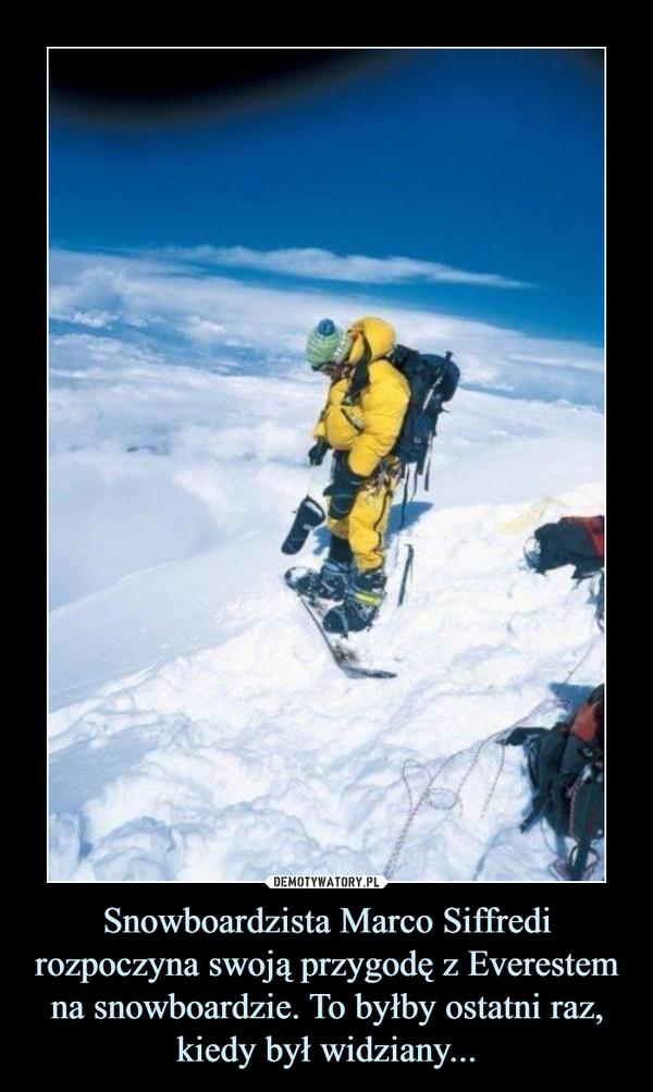 Snowboardzista Marco Siffredi rozpoczyna swoją przygodę z Everestem na snowboardzie. To byłby ostatni raz, kiedy był widziany... –
