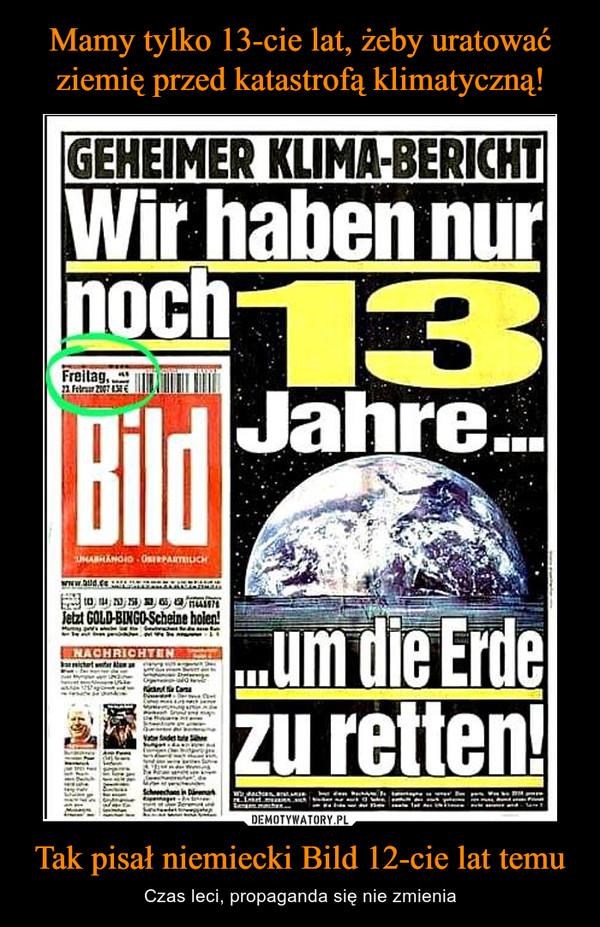 Tak pisał niemiecki Bild 12-cie lat temu – Czas leci, propaganda się nie zmienia