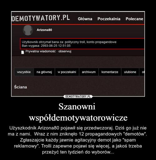 Szanowni  współdemotywatorowicze