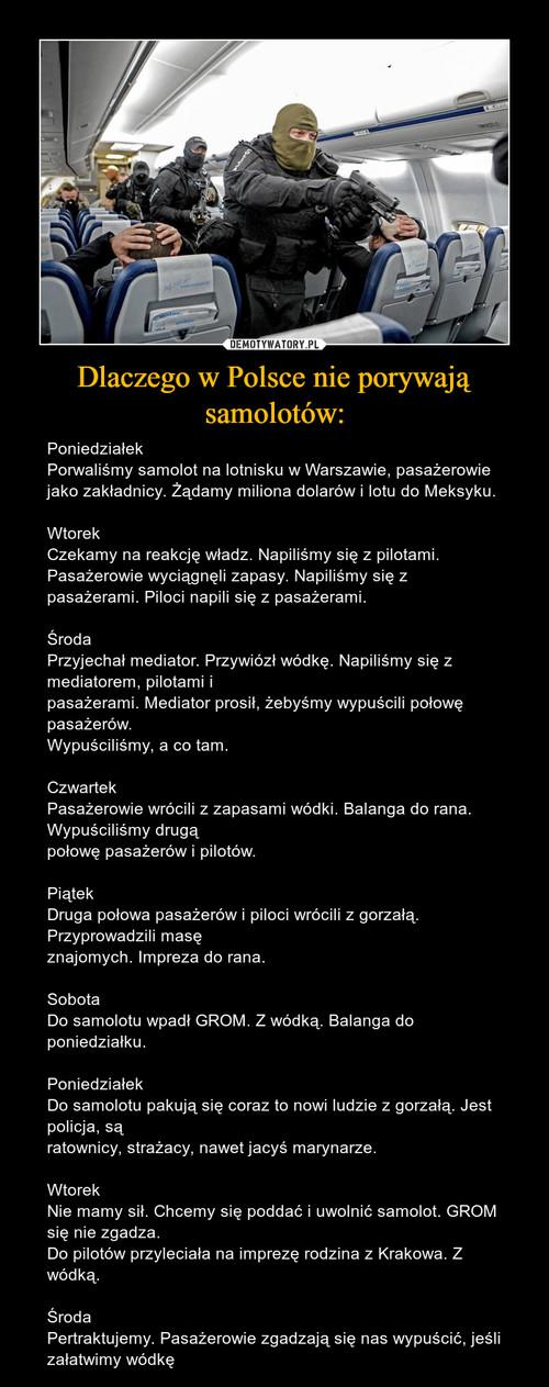Dlaczego w Polsce nie porywają samolotów: