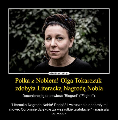 Polka z Noblem! Olga Tokarczuk  zdobyła Literacką Nagrodę Nobla