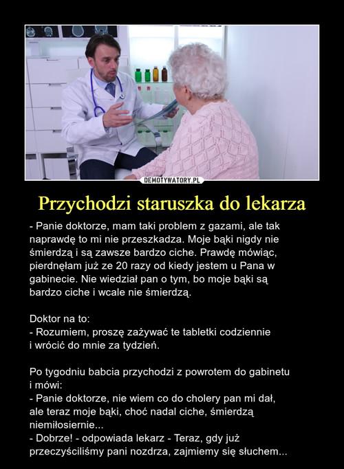 Przychodzi staruszka do lekarza