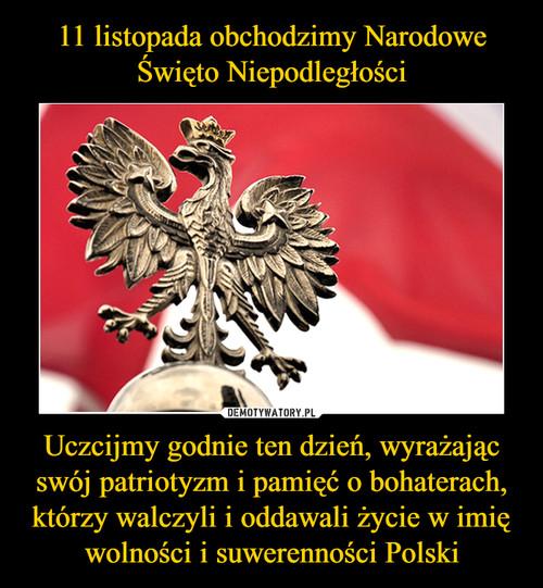 11 listopada obchodzimy Narodowe Święto Niepodległości Uczcijmy godnie ten dzień, wyrażając swój patriotyzm i pamięć o bohaterach, którzy walczyli i oddawali życie w imię wolności i suwerenności Polski
