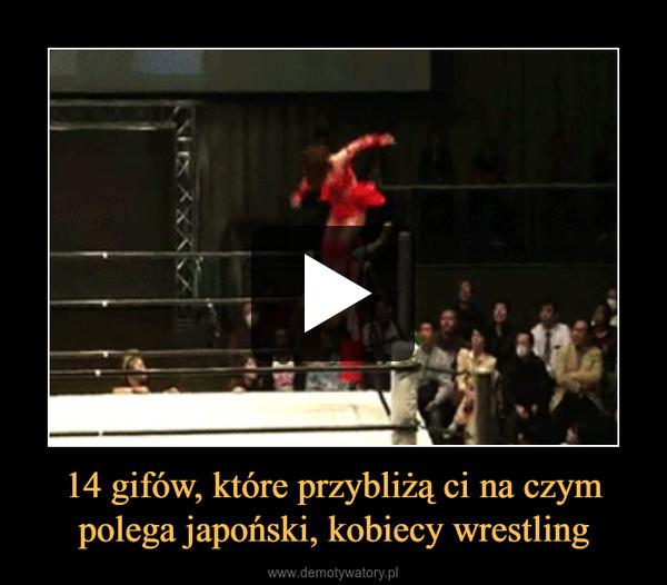 14 gifów, które przybliżą ci na czym polega japoński, kobiecy wrestling –