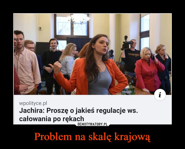Problem na skalę krajową –
