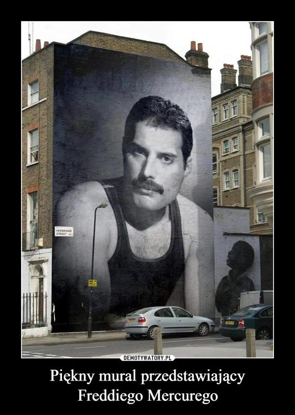 Piękny mural przedstawiającyFreddiego Mercurego –