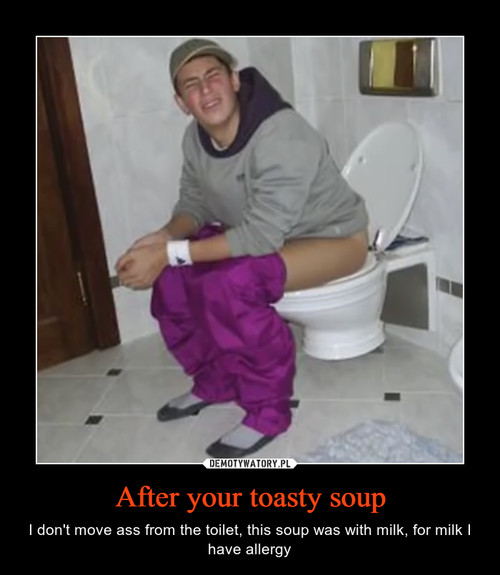 After your toasty soup